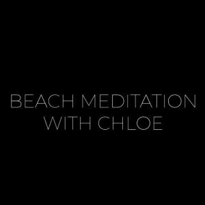 Beach Meditation with Chloë Westmore