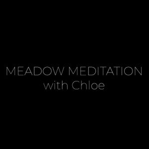 Meadow Meditation with Chloë Westmore
