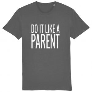 Do It Like a Parent Large Logo T-Shirt (white logo)