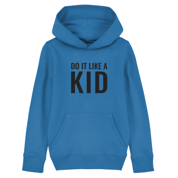 Do It Like a Kid Hoodie (Dark Grey Logo/Various Colours)