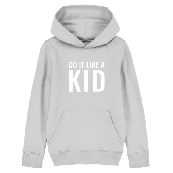 Do It Like a Kid Hoodie (White Logo/Various colours)