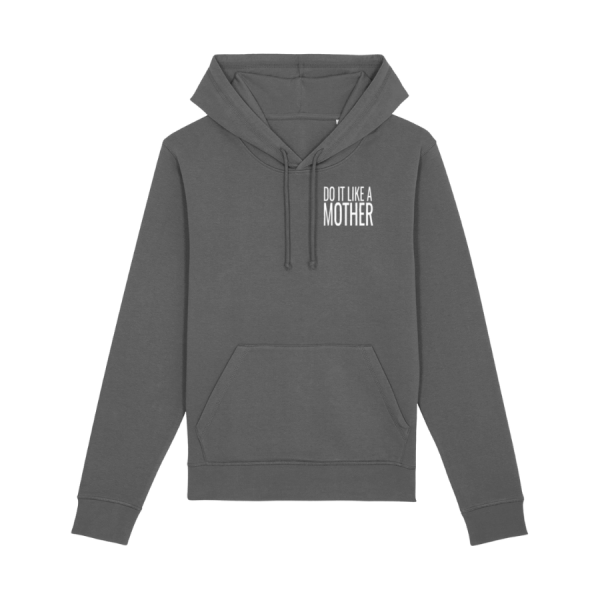 Do It Like a Mother Hoodie (Small White Logo/various colours)