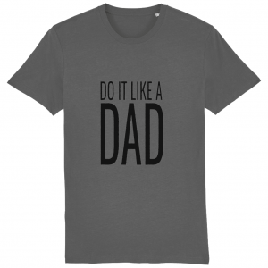Do It Like a Dad T-Shirt (Large Black Logo)