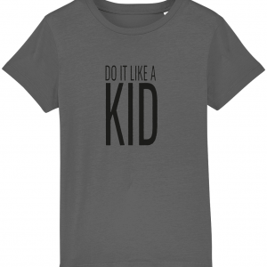 Do It Like a Kid T-Shirt (Black Logo)