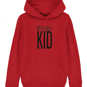 Do It Like a Kid Hoodie (Black Logo)