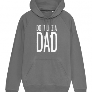 Do It Like a Dad Hoodie (Large White Logo)