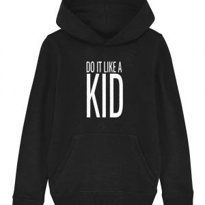 Do It Like a Kid Hoodie (White Logo)