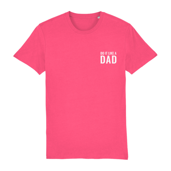 Do It Like a Dad T-Shirt (Small White Logo/Various Colours)