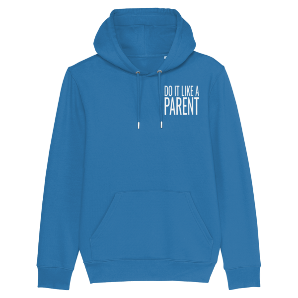 Do It Like a Parent Hoodie (Small White Logo/various colours)